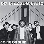 The Ed Earley Band Going On Blue