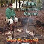 Dale Sourdough Myres Share My Campfire