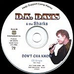 D.K. Davis Don't Cha Know