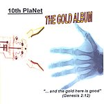 10th Planet The Gold Album