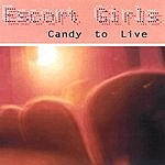Escort Girls Candy To Live