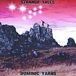 Dominic Yarns Strange Tales