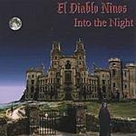 El Diablo Ninos Into The Night