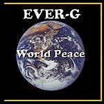 Ever-G World Peace