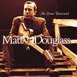 Matt Douglass No Stone Unturned