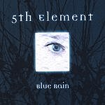 5th Element Blue Rain