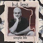 B.D. Lenz Simple Life
