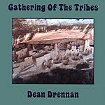 Dean Drennan Gathering Of The Tribes