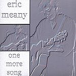 Eric Meany One More Song
