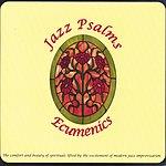 Ecumenics Jazz Psalms
