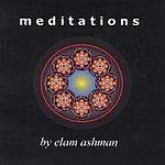 Elam Ashman Meditations