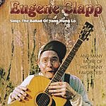 Eugene Clapp Sings The Ballad Of Yang Hung Lo