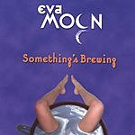 Eva Moon Something's Brewing