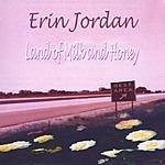 Erin Jordan Land Of Milk And Honey