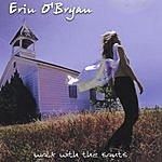 Erin O'Bryan Walk With The Saints