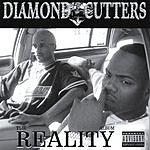 Diamond Cutters The Reality Album (Parental Advisory)