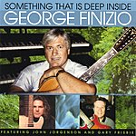 George Finizio Something That Is Deep Inside