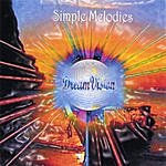 Dreamvision Simple Melodies