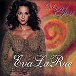 Eva La Rue Only You