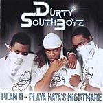 Durty South Boyz Plan-B