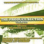 Felonious: onelovehiphop The Produce Section, Vol.1
