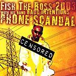 Fish The Boss Phone Scandal