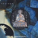 Neuropa Beyond Here And Now