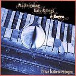Eyran Katsenelenbogen It's Reigning Kats & Dogs & Bogen