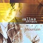 Dallas Johnson Move A Mountain