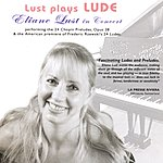 Eliane Lust Lust Plays Lude