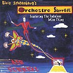 Elvis Schoenberg's Orchestre Surreal Air Surreal