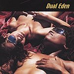 Dual Eden Dual Eden