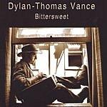 Dylan-Thomas Vance Bittersweet