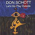 Don Schott Let's Go Play Outside
