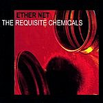 Ether Net The Requisite Chemicals