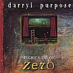 Darryl Purpose Right Side Of Zero