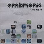 Embrionic EP