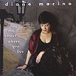 Diane Marino On The Street Where You Live