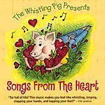 Dr. Doug Stuart The Whistling Pig Presents Songs From The Heart