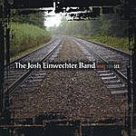 The Josh Einwechter Band What You See