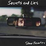 Steve Ferentzy Secrets And Lies