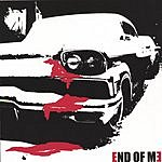End Of Me End Of Me