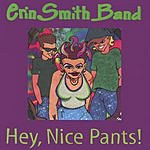 Erin Smith Band Hey, Nice Pants!
