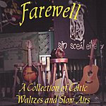 Paul Evenden Farewell: A Collection Of Celtic Waltzes And Slow Airs