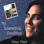 Eileen Hazel My Interesting Condition