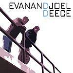 Evan And Joel Deece
