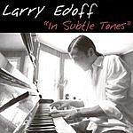 Larry Edoff In Subtle Tones