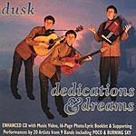 Dusk Dedications & Dreams
