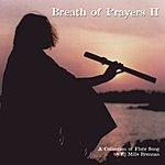 EJ Mills Brennan Breath Of Prayers II