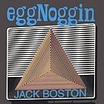 Eggnoggin Jack Boston